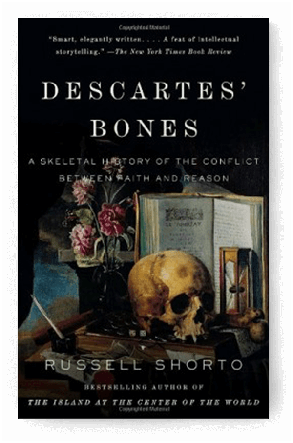 Decartes' Bones by Russell Shorto