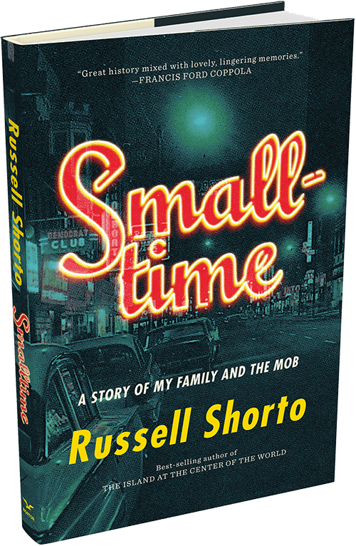 Smalltime by Russell Shorto